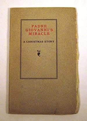 Padre Giovanni's Miracle: A Christmas Story: Cheney, C. Emma [Clara Emma Griswold]