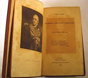 The Life of Admiral Viscount Exmouth: Edward Osler