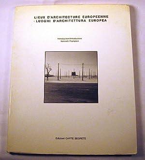 Lieux d'Architecture Europeenne / Luoghi d'Archittetura Europea: Pranlas-Descours, J...