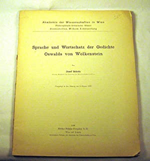 Sprache und Wortschatz der Gedichte Oswalds von Wolkenstein: Josef Schatz