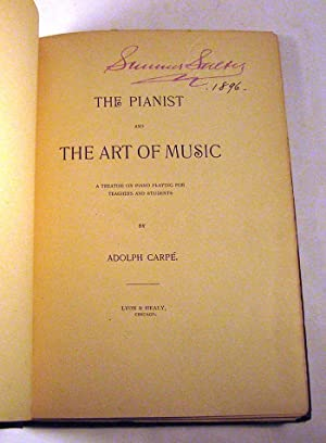 The Pianist and the Art of Music: Adolph Carpe