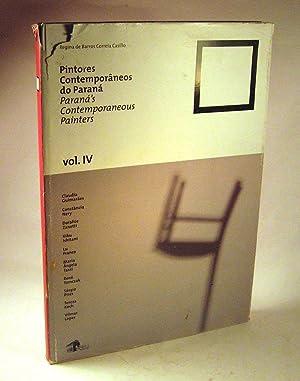 Pintores contemporaneos do Parana / Parana's contemporaneous painters. Volume 4: Regina de ...