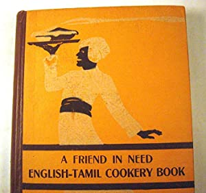 A Friend in Need: English-Tamil Cookery Book: The Ladies' Committee