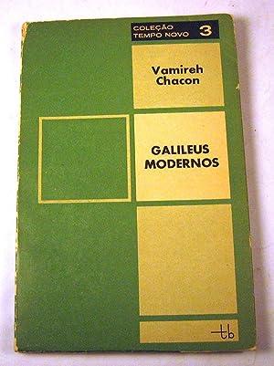 Galileus Modernos (Elogio da Heterodoxia): Vamireh Chacon