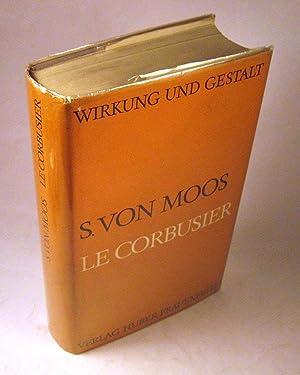 Le Corbusier: Elemente einer Synthese: Stanislaus Von Moos
