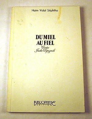 Du Miel au Fiel ; Contes Judeo-Espagnols: Haim Vidal-Sephiba;, H. Goldenberg (Illus.)