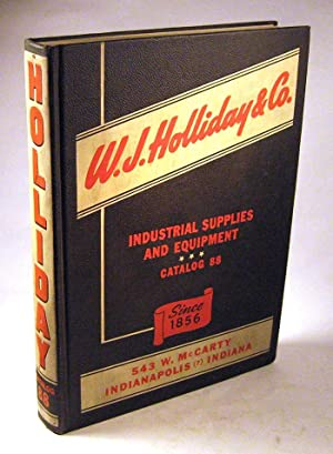 1944 W.J. Holliday & Co. Industrial Supplies and Equipment: Catalog 88: No Author]