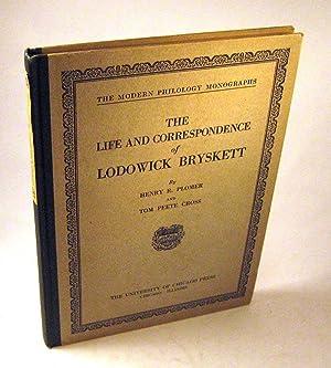 The Life and Correspondence of Lodowick Bryskett: Henry R. Plomer