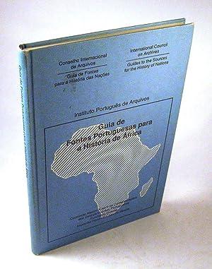 Guia De Fontes Portuguesas Para a Historia De Africa: International Council on Archives; Santos, ...