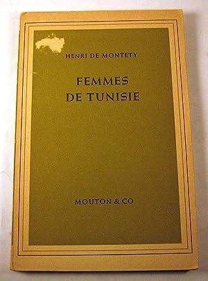 Femmes de Tunisie: Henri de Montety