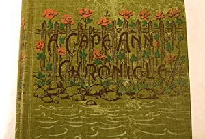 A Cape Ann Chronicle; or, Lily's Garden: Mildred Scarborough