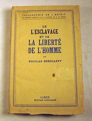 De l'esclavage et de la liberte de l'homme: Nicolas Berdiaeff