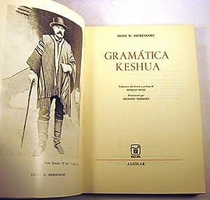 Gramatica Keshua: Middendorf, Ernst W.; More, Ernesto (Traduccion); Trimborn, Hermann (Presentacion...