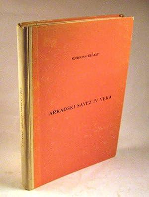 Arkadski Savez IV Veka [The Arcadian League in the Fourth Century]: Slobodan Dusanic