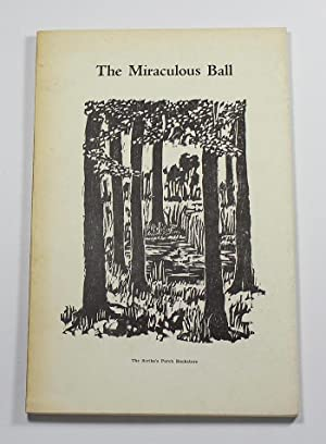 The Miraculous Ball: Ben Trovato (translator)