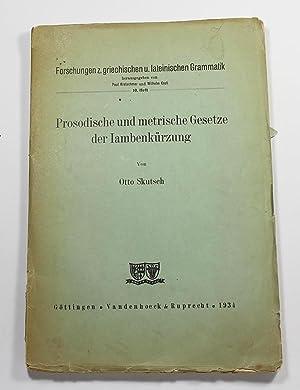 Prosodische und metrische Gesetze der Iambenkuerzung: Skutsch, Otto