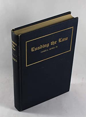 Evading the Law: The Whimsical Tale of a Would-be Adventurer Who Followed His Star By Evading the ...