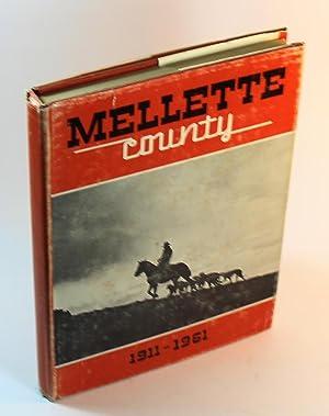 Mellette County, South Dakota 1911-1961: Nell Phipps et