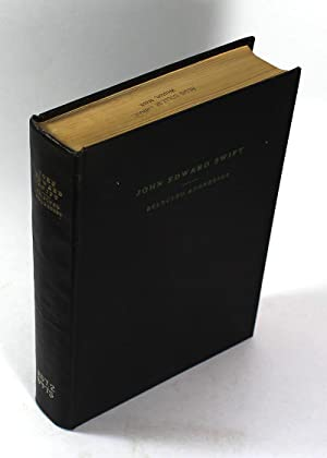 Selected Addresses of John Edward Swift, K.G.C.S.G.,: John Edward Swift
