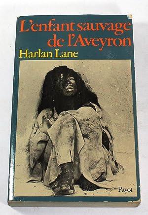 L'enfant sauvage de l'Aveyron: Harlan Lane