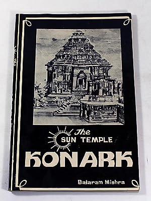 The Sun Temple Konark: Balaram Mishra