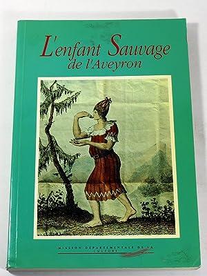 L'Enfant sauvage de l'Aveyron (French Edition)