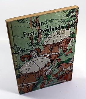 Our First Overlander (A Background of Australia: Joyce Nicholson