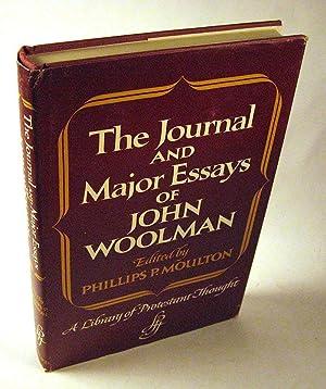 The Journal and Major Essays of John Woolman: John Woolman; Phillips P. Moulton (ed.)