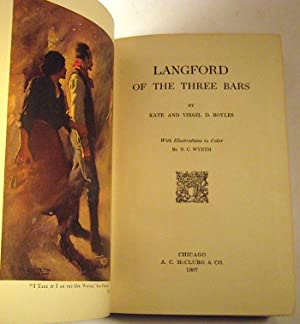 Langford of the Three Bars: Kate and Virgil D. Boyles; N.C. Wyeth, Illustrator