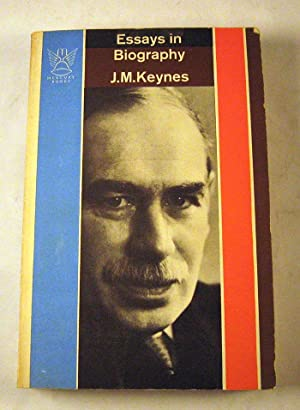 Essays in Biography: J.M. Keynes