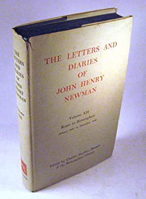 The Letters and Diaries of John Henry: John Henry Newman;