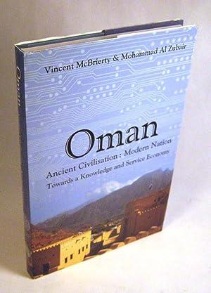 Oman, Ancient Civilization: Modern Nation: Vincent McBrierty & Mohammad Al Zubair