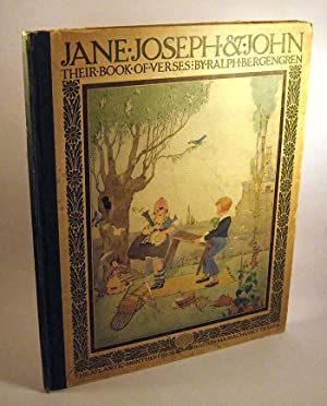 Jane, Joseph & John, Their Book of Verses: Bergengren, Ralph