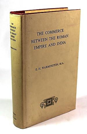 The Commerce Between the Roman Empire and: Warmington, E. H