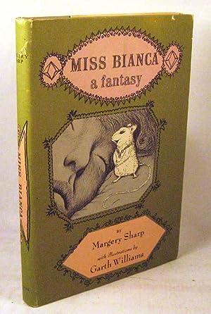 Miss Bianca.: Sharp, Margery; Illustrated Garth Williams
