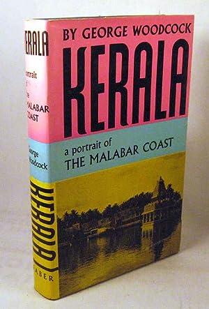 KERALA. A Portrait of the Malabar Coast.: Woodcock, George