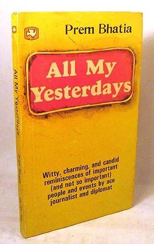 All My Yesterdays: Bhatia, Prem