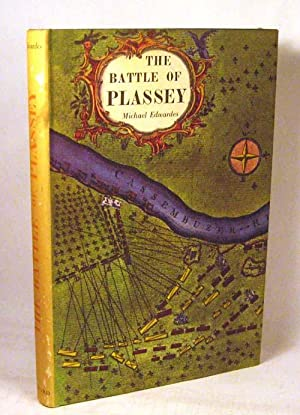 The Battle of Plassey and The Conquest of Bengal: Michael Edwardes