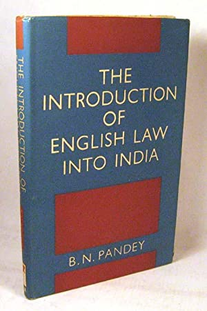 Introduction of English Law into India (Asia History): Pandey, B. N.