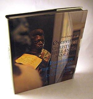 Oyenvitne: Christian Bjellands Samling/Eyewitness: The Christian Bjelland Collection: ...