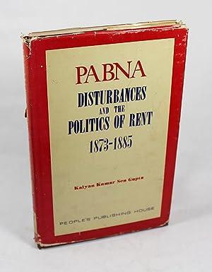 Pabna Disturbances and The Politics of Rent,: Kalyan Kumar Sen