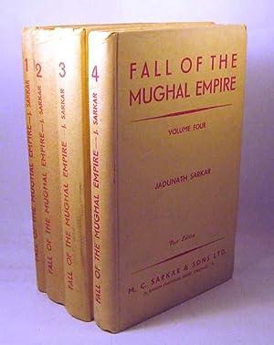 Fall of the Mughal Empire, Four Volumes: Sarkar, Jadunath