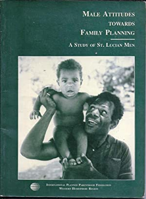 Male attitudes towards family planning. A study: Haniff, Nesha Z