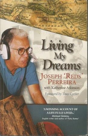 Living My Dreams: Perreira, Joseph 'Reds'