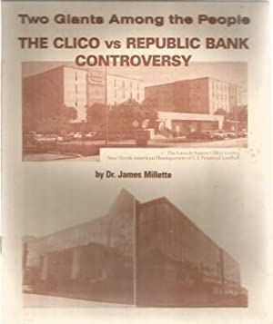 Two Giants Among the People. The CLICO: Millette, Jamess