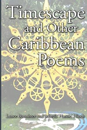 Timescape and Other Caribbean Poems: Bannister, Lance; Harold
