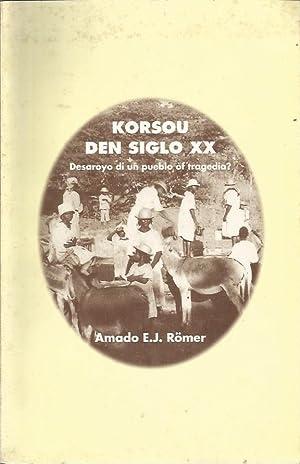 Korsou den Siglo XX. Desaroyo di un: Romer, Amado Emilio