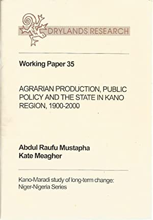 Agrarian Production, Public Policy and the State: Mustapha, Abdul Raufu;