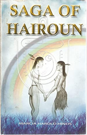 Saga of Hairoun: Based on the History: Hinds, Marcia Harold