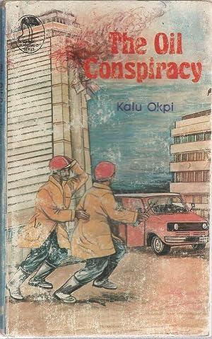The Oil Conspiracy: Okpi, Kalu